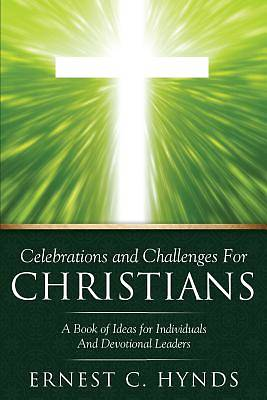 Celebrations and Challenges for Christians