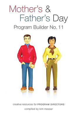 Mothers & Fathers Day; Program Builder No. 11