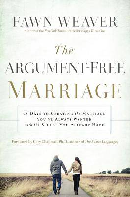 28 Days to an Argue-Free Marriage