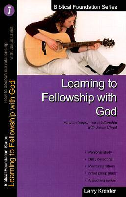 Learning to Fellowship with God