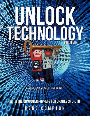 Unlock Technology with the Computer Puppets for Grades 3rd-5th
