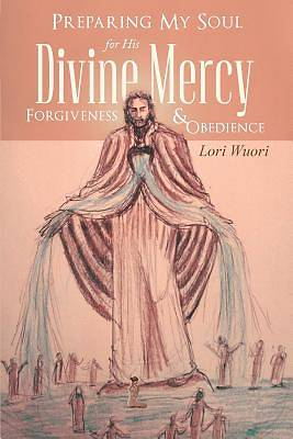 Preparing My Soul for His Divine Mercy