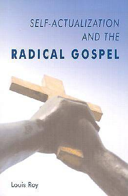 Self-Actualization and the Radical Gospel