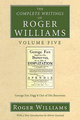 The Complete Writings of Roger Williams Volume Five