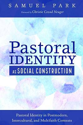 Pastoral Identity as Social Construction