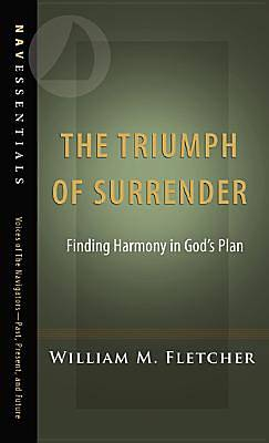 The Triumph of Surrender