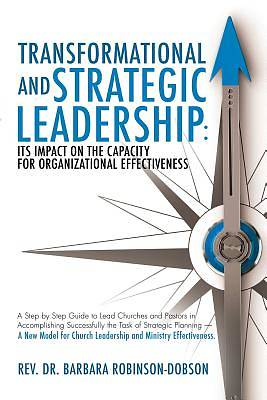 Transformational and Strategic Leadership