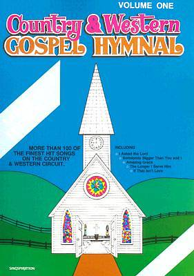 Country & Western Gospel Hymnal Volume One; Large Book