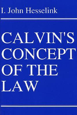 Calvins Concept of the Law