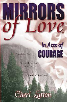 Mirrors of Love in Acts of Courage [Adobe Ebook]