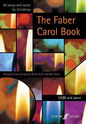 The Faber Carol Book; 40 Songs and Carols for Christmas