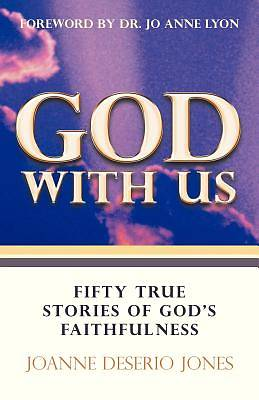 God with Us-Fifty True Stories of Gods Faithfulness
