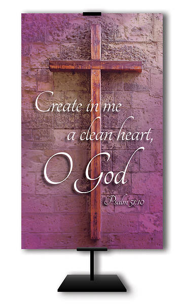 Create In Me A Clean Heart O God  3 x 5 Lent Banner