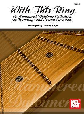 With This Ring; A Hammered Dulcimer Collection for Weddings and Special Occasions