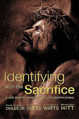 Identifying with the Sacrifice