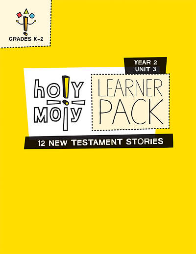 Holy Moly Grades K-2 Learner Leaflets Year 2 Unit 3