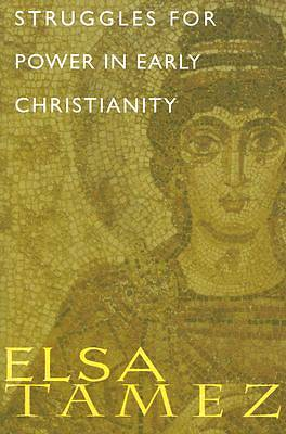 Struggles for Power in Early Christianity