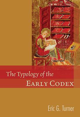 The Typology of the Early Codex