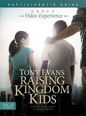 Raising Kingdom Kids Participants Guide