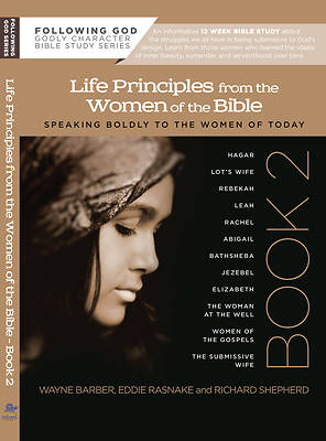 Learning Life Principles from the Women of the Bible
