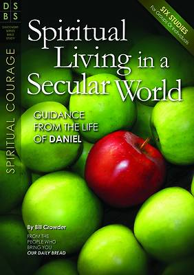 Spiritual Living In a Secular World Bible Study Guide