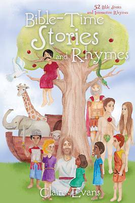 Bible Time Story and Rhyme