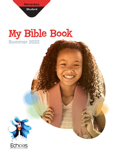 Echoes Elementary My Bible Book Summer