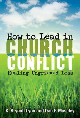 How to Lead in Church Conflict - eBook [ePub]