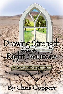 Drawing Strength from the Right Sources