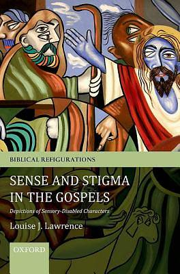 Sense and Stigma in the Gospels