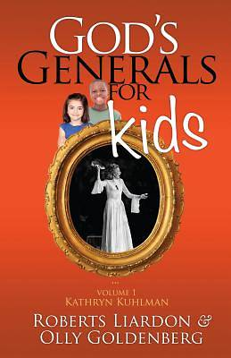Gods Generals for Kids, Volume 1