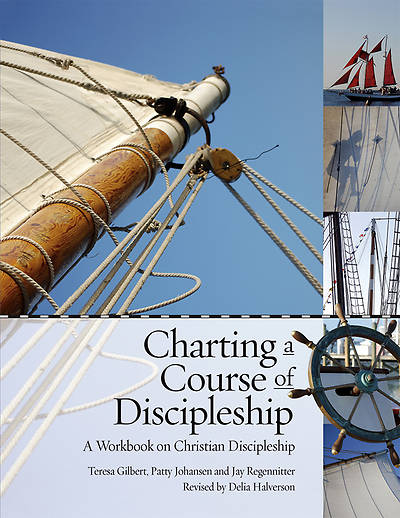 Charting a Course of Discipleship