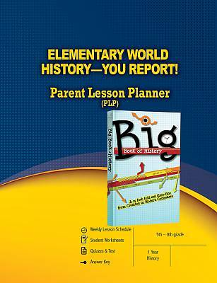 Elementary World History - You Report! Parent Lesson Planner