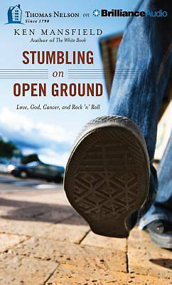 Stumbling on Open Ground