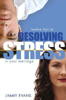 Resolving Stress in Your Marriage