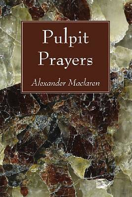 Pulpit Prayers