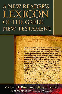 A New Readers Lexicon of the Greek New Testament