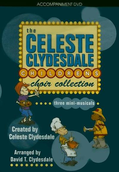 The Celeste Clydesdale Childrens Choir Collection