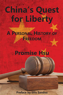 Chinas Quest for Liberty