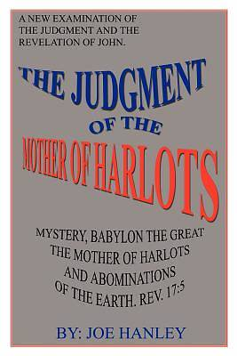 The Judgment of the Mother of Harlots