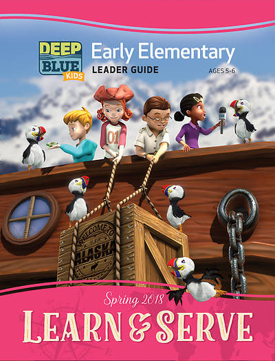 Deep Blue Kids Learn & Serve Early Elementary Leader Guide PDF Download Spring 2018