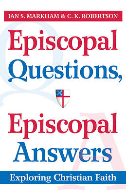 Episcopal Questions, Episcopal Answers