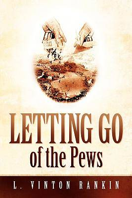 Letting Go of the Pews