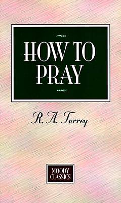 How To Pray - Value Edition [Adobe Ebook]