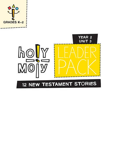 Holy Moly Grades K-2 Leader Guide Year 2 Unit 3