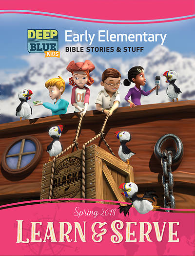 Deep Blue Kids Learn & Serve Early Elementary Bible Stories & Stuff Spring 2018