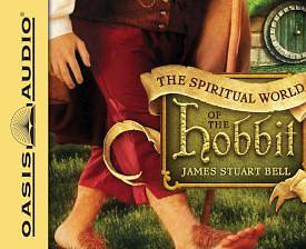 The Spiritual World of the Hobbit (Library Edition)