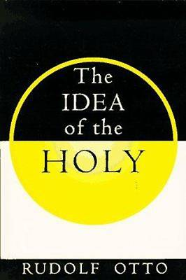 The Idea of the Holy, 2nd. ed.