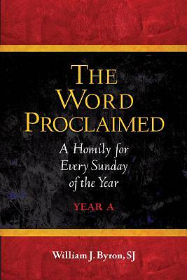 The Word Proclaimed