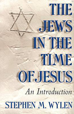 The Jews in the Time of Jesus